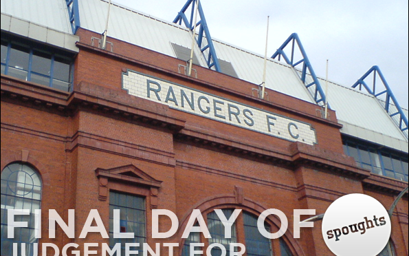 Final Day of Judgement for Rangers? Or Not?